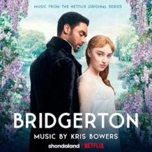 Bridgerton (Season 1) (Kris Bowers) UnderScorama : Février 2021