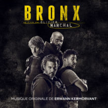 Bronx (Erwann Kermorvant) UnderScorama : Novembre 2020