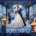 Silver Skates (Guy Farley) UnderScorama : Janvier 2021