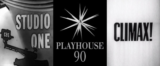 Studio One / Playhouse 90 / Climax!