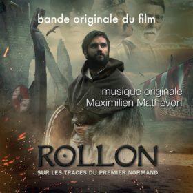 Rollon, sur les Traces du Premier Normand