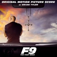 F9: The Fast Saga (Brian Tyler) UnderScorama : Août 2021