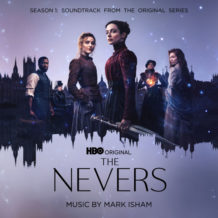 Nevers (The) (Season 1) (Mark Isham) UnderScorama : Juin 2021