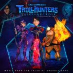 Tales Of Arcadia: Trollhunters