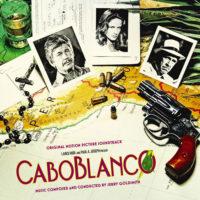 Caboblanco (Jerry Goldsmith) UnderScorama : Août 2021