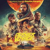 Dernier Voyage (Le) (Étienne Forget) UnderScorama : Août 2021