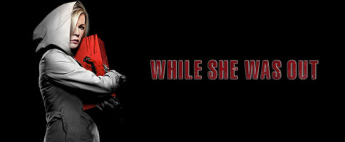 While She Was Out Banner