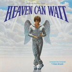 Heaven Can Wait / Racing With The Moon (Dave Grusin) UnderScorama : Novembre 2013