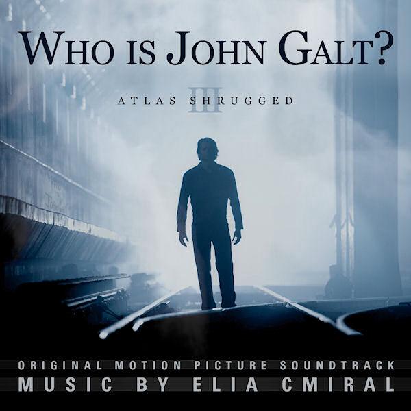 Atlas Shrugged III: Who Is John Galt?