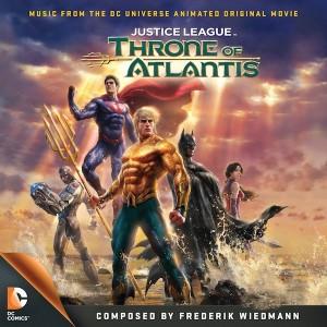 Justice League : Throne Of Atlantis