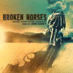 Broken Horses (John Debney) UnderScorama : Mai 2015