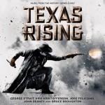 Texas Rising (John Debney & Bruce Broughton) UnderScorama : Juin 2015