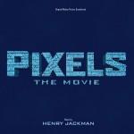 Pixels: The Movie (Henry Jackman) UnderScorama : Août 2015