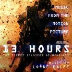 13 Hours: The secret Soldiers Of Benghazi (Lorne Balfe) UnderScorama : Février 2016