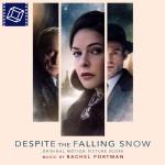 Despite The Falling Snow (Rachel Portman) UnderScorama : Mai 2016