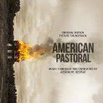 American Pastoral (Alexandre Desplat) UnderScorama : Novembre 2016