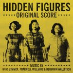 Hidden Figures (Hans Zimmer, Pharrell Williams & Benjamin Wallfisch) UnderScorama : Février 2017