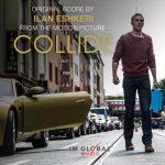 Collide (Ilan Eshkeri) UnderScorama : Mars 2017