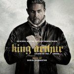King Arthur: Legend Of The Sword (Daniel Pemberton) UnderScorama : Mai 2017