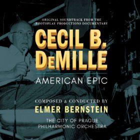 Cecil B. DeMille: American Epic
