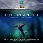 Blue Planet II (Hans Zimmer, Jacob Shea & David Fleming) UnderScorama : Décembre 2017