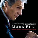 Mark Felt: The Man Who Brought Down The White House (Daniel Pemberton) UnderScorama : Octobre 2017