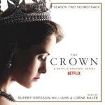 Crown (The) (Season 2) (Rupert Gregson-Williams & Lorne Balfe) UnderScorama : Janvier 2018