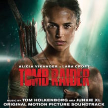Tomb Raider (Tom Holkenborg / Junkie XL) UnderScorama : Avril 2018