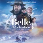Belle et Sébastien 3 : le Dernier Chapitre (Armand Amar) UnderScorama : Mars 2018