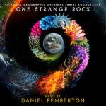 One Strange Rock (Daniel Pemberton) UnderScorama : Avril 2018