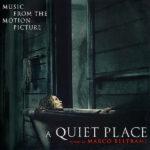Quiet Place (A) (Marco Beltrami) UnderScorama : Mai 2018