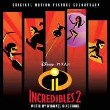 Incredibles 2 (Michael Giacchino) UnderScorama : Juillet 2018