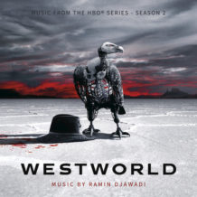 Westworld (Season 2) (Ramin Djawadi) UnderScorama : Juillet 2018