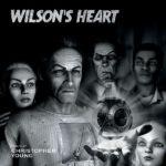 Wilson's Heart (Christopher Young) UnderScorama : Juin 2018