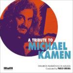 Tribute To Michael Kamen (A) (Michael Kamen) UnderScorama : Août 2018