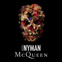 McQueen (Michael Nyman) UnderScorama : Juillet 2018