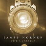 James Horner: The Classics (James Horner) UnderScorama : Août 2018