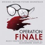Operation Finale (Alexandre Desplat) UnderScorama : Septembre 2018