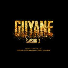 Guyane (Saison 2)