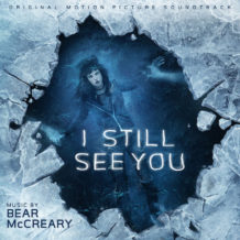 I Still See You (Bear McCreary) UnderScorama : Novembre 2018
