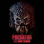 Predator (The) (Henry Jackman) UnderScorama : Octobre 2018
