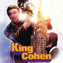 King Cohen: The Wild World Of Filmmaker Larry Cohen (Joe Kraemer) UnderScorama : Novembre 2018