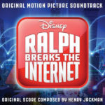 Ralph Breaks The Internet (Henry Jackman) UnderScorama : Décembre 2018