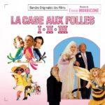 Cage aux Folles I – II – III (La) (Ennio Morricone) UnderScorama : Janvier 2019