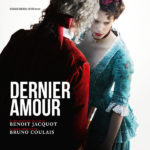 Dernier Amour (Bruno Coulais) UnderScorama : Avril 2019