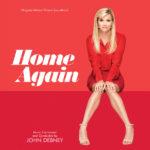 Home Again (John Debney) UnderScorama : Mars 2019