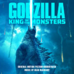 Godzilla: King Of The Monsters (Bear McCreary) UnderScorama : Juin 2019