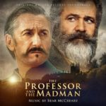 Professor And The Madman (The) (Bear McCreary) UnderScorama : Juin 2019