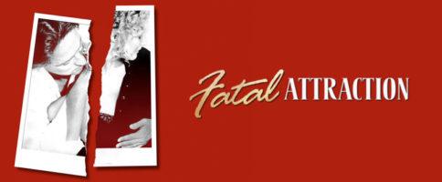 Fatal Attraction Banner