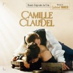 Camille Claudel (Gabriel Yared) UnderScorama : Juillet 2019